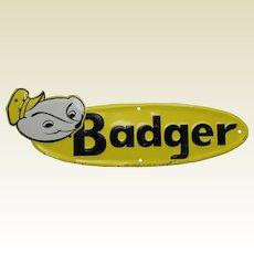 1950's Smaller Embossed 'Badger' (Farm Equipment) Metal Sign