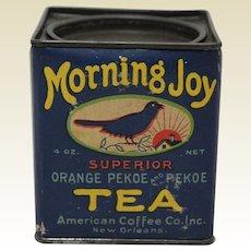 Rare Mid to Late 1920's, 'Morning Joy' Pekoe Tea Tin
