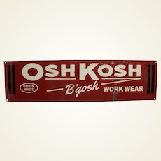 "1950's Osh Kosh - B'Gosh - Work Wear 26"" Metal Advertising Sign"