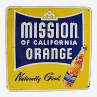 "1940', 50's  Larger 23 3/4"" Square Embossed ""Mission of California Orange"" Metal Advertising Sign"