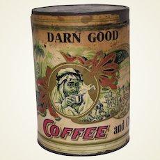 "Very Rare Early 1900's Unopened 1 lb. ""Darn Good Coffee and Chicory""  Coffee Tin"