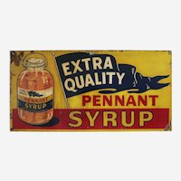 "Circa: 1940's ""Pennant Syrup""  Metal Advertising Sign"