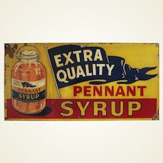 """Circa: 1940's """"Pennant Syrup""""  Metal Advertising Sign"""