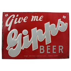 "Circa 1934-1954 Embossed Metal ""GIPPS BEER"" Advertising Sign"