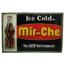 "Circa: Late 1920's, Early 1930's ""Mit-Che"" Soft Drink Embossed Metal Sign."