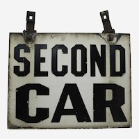 """Circa: 1920-1950 Two-Sided Porcelain """"Second Car"""" Trolley Car (Train) Sign."""