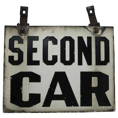 "Circa: 1920-1950  Two-Sided Porcelain ""Second Car"" Trolley Car (Train) Sign."