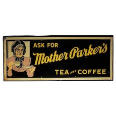 """Circa: 1940's, 50's 'Mother Parker's Tea & Coffee' Large 47"""" x 19 1/4"""" Metal Advertising sign"""