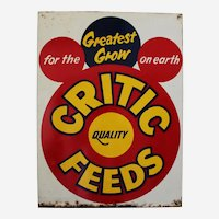 "Circa: 1950's, ""Critic Quality Feeds"" 18""x 24"" Heavy Metal  Litho Advertising Sign"