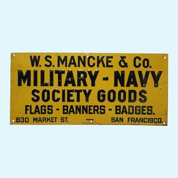 Rare, Circa: Late 1910's - Early 1920's World War I Era Military - Navy Goods Embossed Metal Advertising Sign
