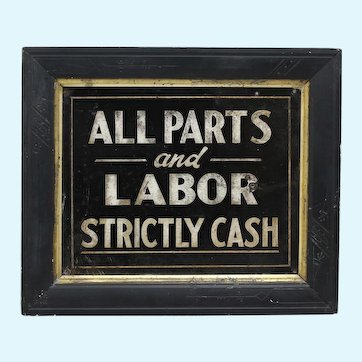 "Early 1900's ""All Parts and Labor Strictly Cash"" Metal Sign in Old Pine Frame"