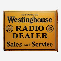 "Circa: 1940's, 50's Canadian ""Westinghouse Radio Dealer Sales and Service"" Heavy Metal Flanged Advertising Sign"