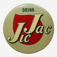 "Circa: 1950's, ""Jic Jac"" (Soda) 9"" Diameter Celluloid  Advertising Sign."