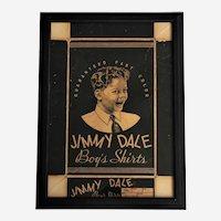 Circa: 1930's Jimmy Dale Boy's Shirt's Framed Advertising  Box