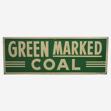 """Circa: 1930's - 1950's  """"Green Marked Coal"""" Embossed 23 1/2"""" Metal Advertising Sign"""
