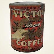 "Early 1900's ""Victor Brand"" Coffee Tin"