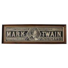 "Early Rare ""Mark Twain Cigars"" (Framed) Paper Sign"