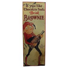 "Rare 1926-1931  ""Brownie"" Chocolate Soda"" Embossed 39 1/2"" Metal Sign"