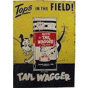 1940's, 50's Wayne Tail Wagger Dog Food Metal Sign