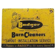 1950'S 'Badger Barn Cleaner' Embossed Metal Sign