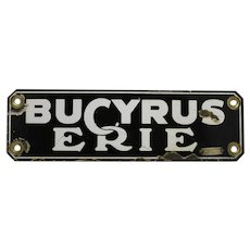 Late 1930's,1940's Bucyrus-Erie Porcelain Sign with Brass Navy Tag