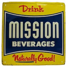 "1940', 50's 18"" Square ""MISSION BEVERAGE""  Metal Advertising Sign"