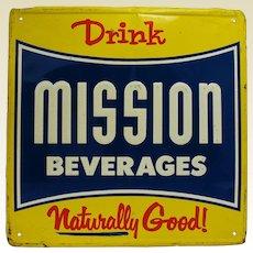 "1940', 50's 18"" Square ""MISSION BEVERAGE""  Metal Advertising Sign"