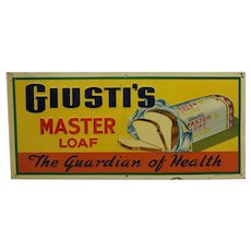 "Rare 1940's 'Giusti's Master Loaf Bread' 20"" Embossed Litho Tin Sign"