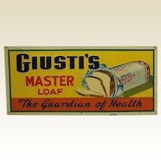"Rare 1940's 'Giusti's Master Loaf Bread' 20"" Embossed Litho Tin Sign"