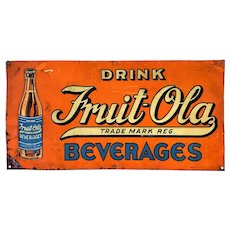 1920-1940 'Drink Fruit-Ola Beverages' Embossed Metal Litho Advertising Sign