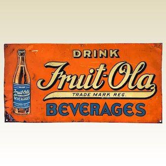 1920-1940 'Drink Fruit-Ola Beverages' Embossed Metal Litho Advertising Sign