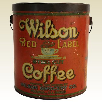 Early 1900's Peoria, Illinois 'Wilson Red Label' Large Litho Tin Coffee Pail