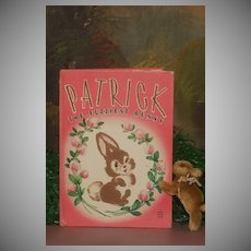 Patrick…the Fuzziest Bunny: a 1946 Fuzzy Wuzzy storybook with Flocked Illustrations.
