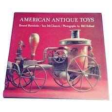 "Wonderful Book - ""American Antique Toys"" by Barenholtz and McClintock"