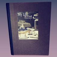 My Life As A Doll - Florence Theriault