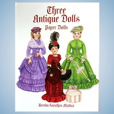 Three ANTIQUE DOLLS; Paper Dolls and Historical Costumes by Brenda Mattox. Eight Pages of early 1900's Costumes