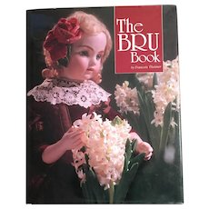 The Bru Book- Perfect Guide to all things Bru doll