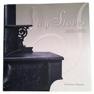 Toy Stoves 1850-1950 : Theriault Reference Catalog Excellent Guide