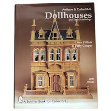 Dollhouses Antique and Collectible by Zillner and Cooper