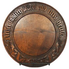 "Antique European Carved Wood Bread Board: ""Give Us This Day Our Daily Bread"" in German"