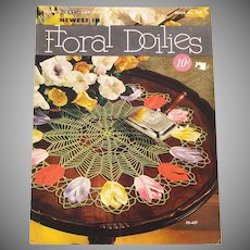 Newest In Floral Doilies 1950 Crochet Pattern Instruction Booklet