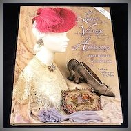 Ladies' Vintage Accessories ID and Value Guide Book