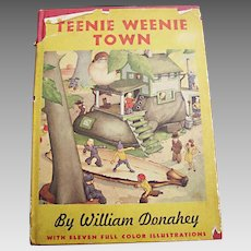 Vintage 1942 Children's Book: Teenie Weenie Town
