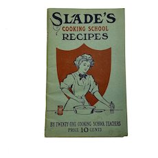 1922 Slade's Cooking School Recipes Paperback Book 9th Edition