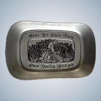 Wilton Armetale Pewter Bowl RWP Serving Plate Give Us This Day Our Daily Bread
