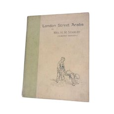 1st Edition Book H.M. Stanley London Street Arabs (Dorothy Tennant) 1890 Hardcover
