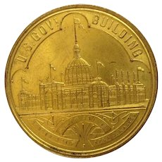 1893 U.S. Government Building World's Columbian Exposition Chicago Token U.S. Uncirculated So Called Dollar