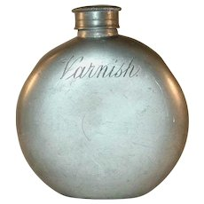 """Antique Unusual Heavy Pewter Round Flask With Screw-on Top Inscribed """"Varnish"""""""