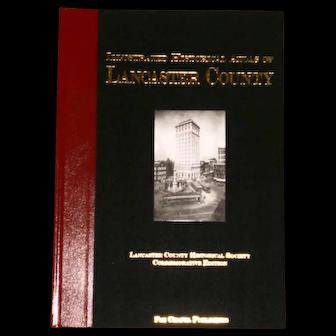Illustrated Historical Atlas Lancaster County PA Commemorative Ed Fox Chapel Pub