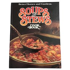 Soups and Stews Cookbook by Better Homes and Gardens 1985 Large Print